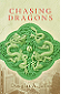 Chasing Dragons by Douglas A. Jaffe book cover