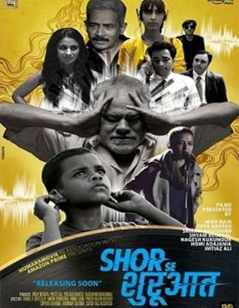 Poster Of Shor Se Shuruaat 2016 Hindi 720p HDRip ESubs Watch Online Free Download downloadhub.in