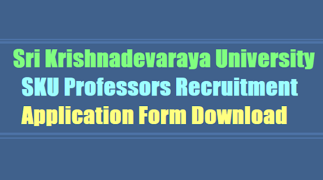 SKU Professors Recruitment 2017, application form download, apply before August 17