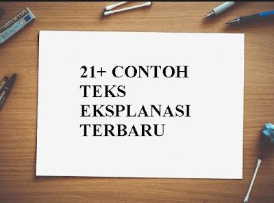 21+ Contoh Teks Eksplanasi dari Berbagai Tema Menarik LENGKAP!!!