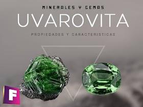 Uvarovita - Propiedades, Caracteristicas y aplicaciones