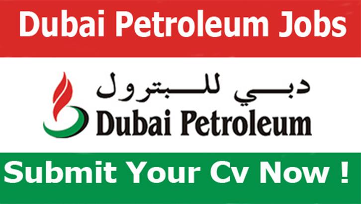 وظائف خالية في شركة دبي للبترول فى الامارات 2020