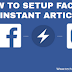 How To Setup Facebook Instant Articles For Blogger