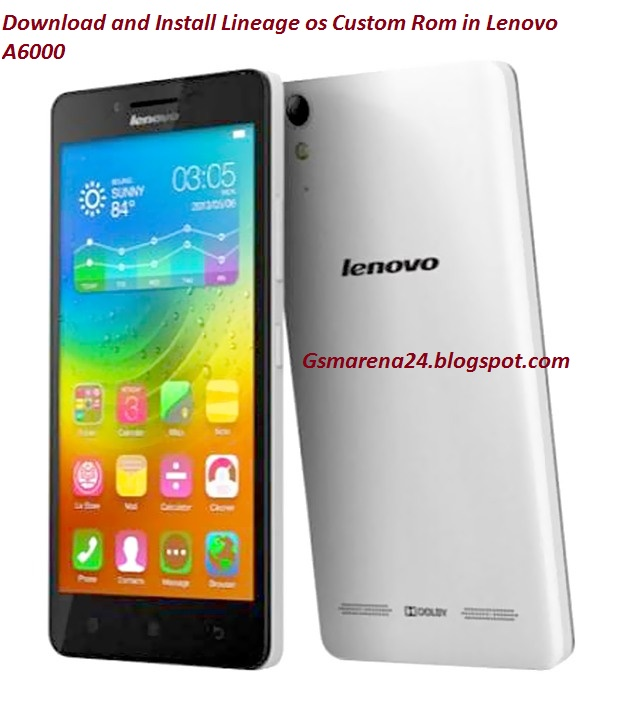 Download And Install Lineage Os Custom Rom In Lenovo A6000