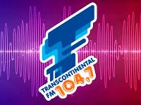 ouvir a Transcontinental FM 104,7