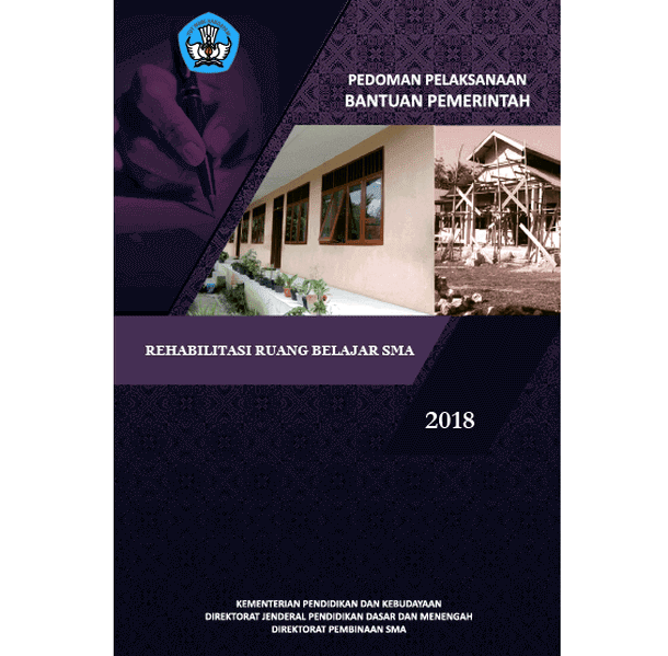 Juknis Bantuan Rehabilitasi Ruang Belajar SMA Tahun 2018