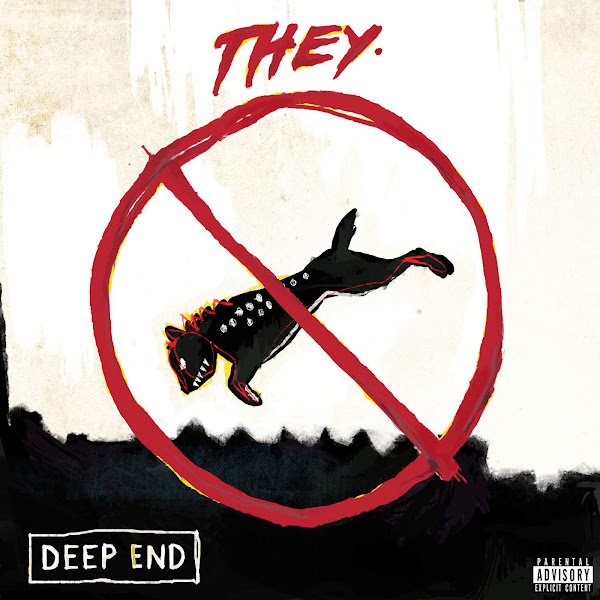 THEY. - Deep End - Single Cover