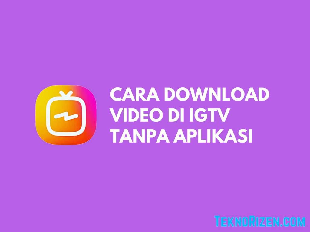 cara download video dari instagram tanpa aplikasi