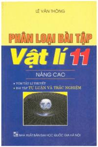Phân Loại Bài Tập Vật Lý 11 Nâng Cao - Lê Văn Thông