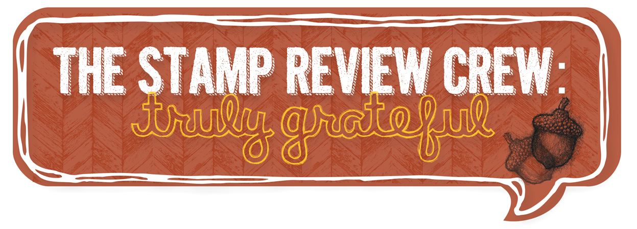 http://stampreviewcrew.blogspot.com/2014/09/stamp-review-crew-truly-grateful-edition.html