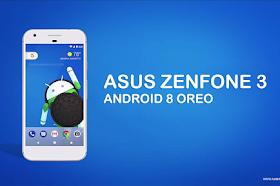 Akhirnya Asus Zenfone 3 Mendapatkan Android 8 Oreo