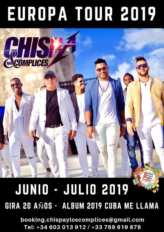 Chispa y los Cómplices - Gira Europea 2019 - Junio - Julio
