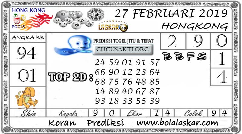 Prediksi Togel HONGKONG LASKAR4D 27 FEBRUARI 2019
