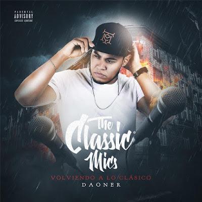 Daoner The Classic Mic´s Volviendo A Lo Clásico