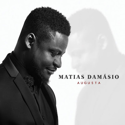 Matias Damásio – Semba do Pé [DOWNLOAD MP3] [Semba] 2018