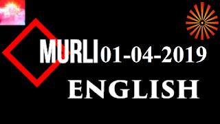 Brahma Kumaris Murli 01 April 2019 (ENGLISH)