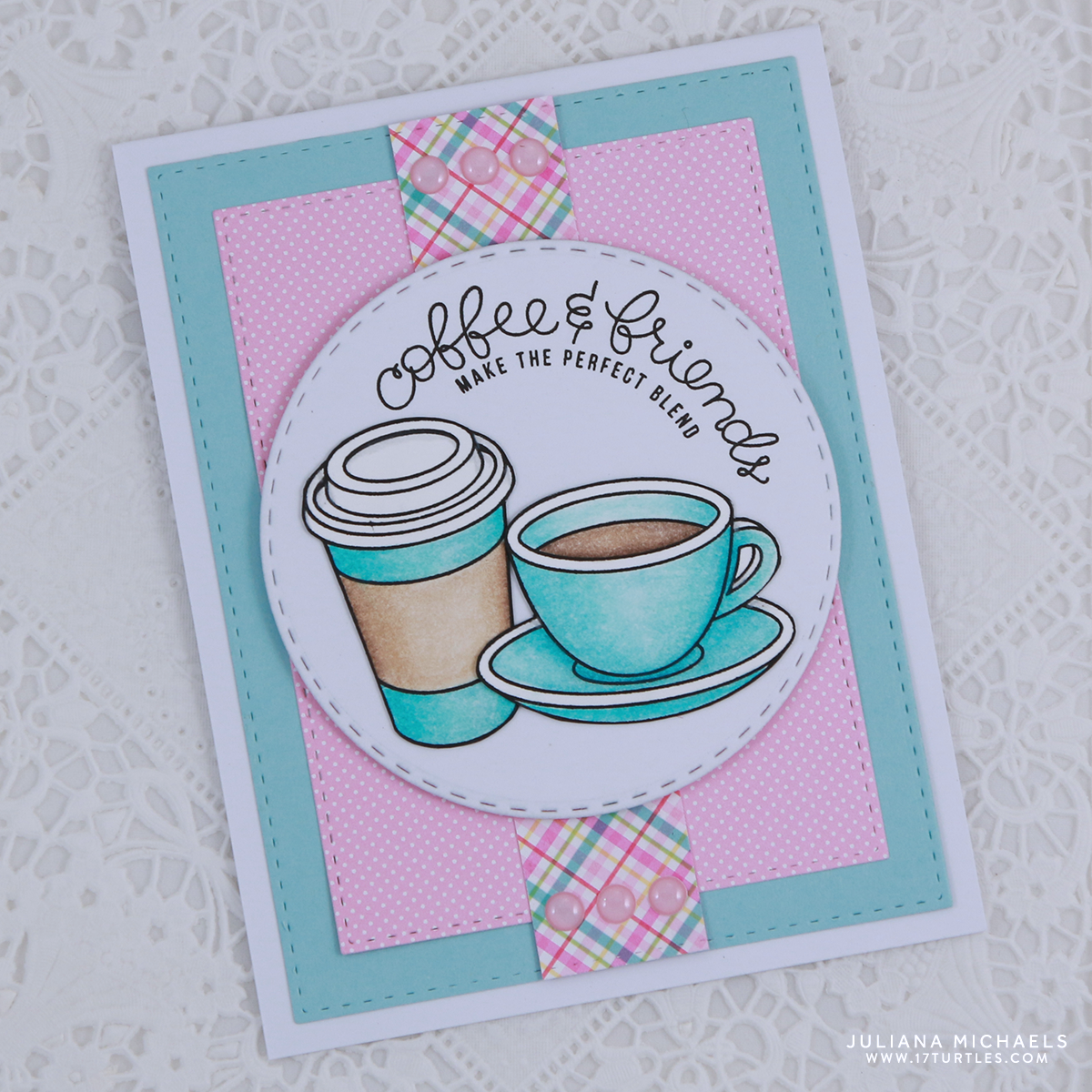 Coffee And Friends Card By Juliana Michaels Featuring Simon Says Stamp Tea Set