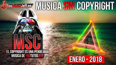 La mejor musica sin copyright 2018, musica libre de derechos