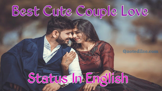 Best Cute Couple Love Status In English