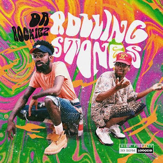 New Music: Da Rookiez – Rolling Stones