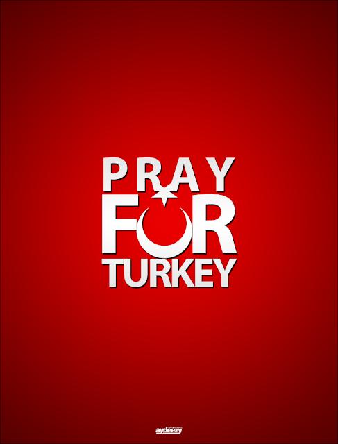 PRAY FOR TURKEY : DOA UNTUK TURKI !