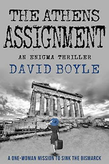 The Athens Assignment - a wartime espionage thriller book promotion David Boyle