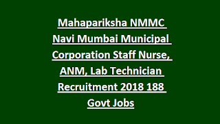 Mahapariksha NMMC Navi Mumbai Municipal Corporation Staff Nurse, ANM, Lab Technician Recruitment 2018 188 Govt Jobs