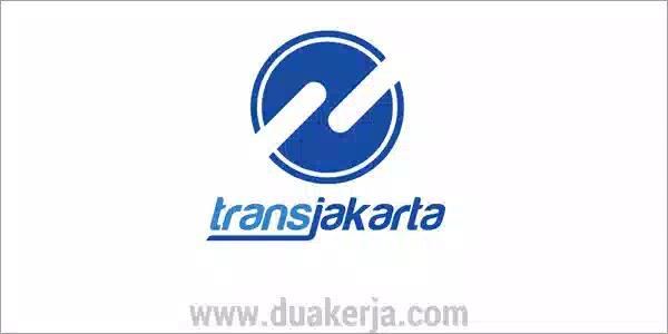 Lowongan Kerja Transjakarta Tahun 2019