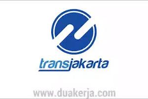 Lowongan Kerja Terbaru PT Transjakarta Tahun 2019
