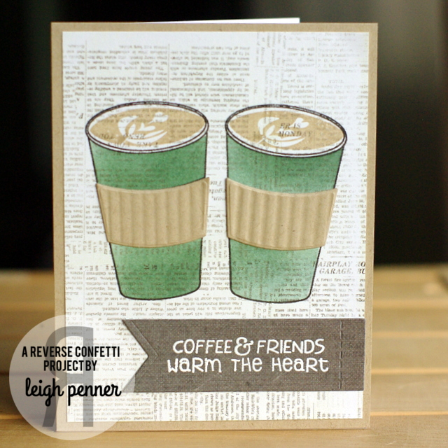 2015 Fall Coffee Lovers Blog Hop Leigh Penner @leigh148 @reverseconfetti #reverseconfetti #cards