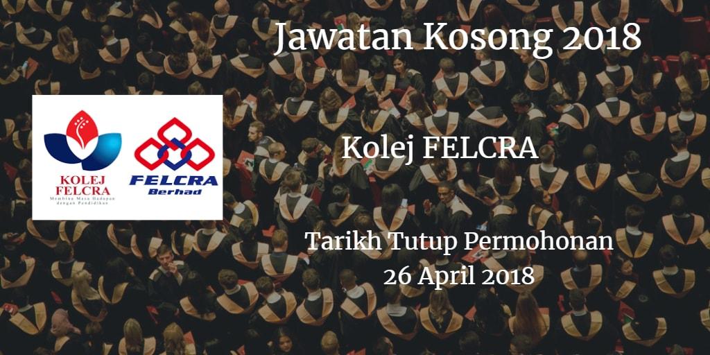 Jawatan Kosong Kolej FELCRA 26 April 2018