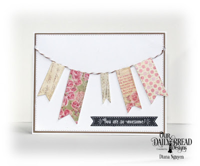 Our Daily Bread Designs, Pennant Flag Verses, Pennant Flags, Double Stitched Pennant Flags, Pierced Rectangle Dies, Blushing Rose Paper Collection, Diana Nguyen