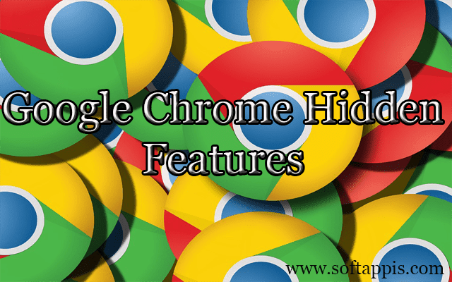 6 Hidden Google Chrome Features You Should Know 2017