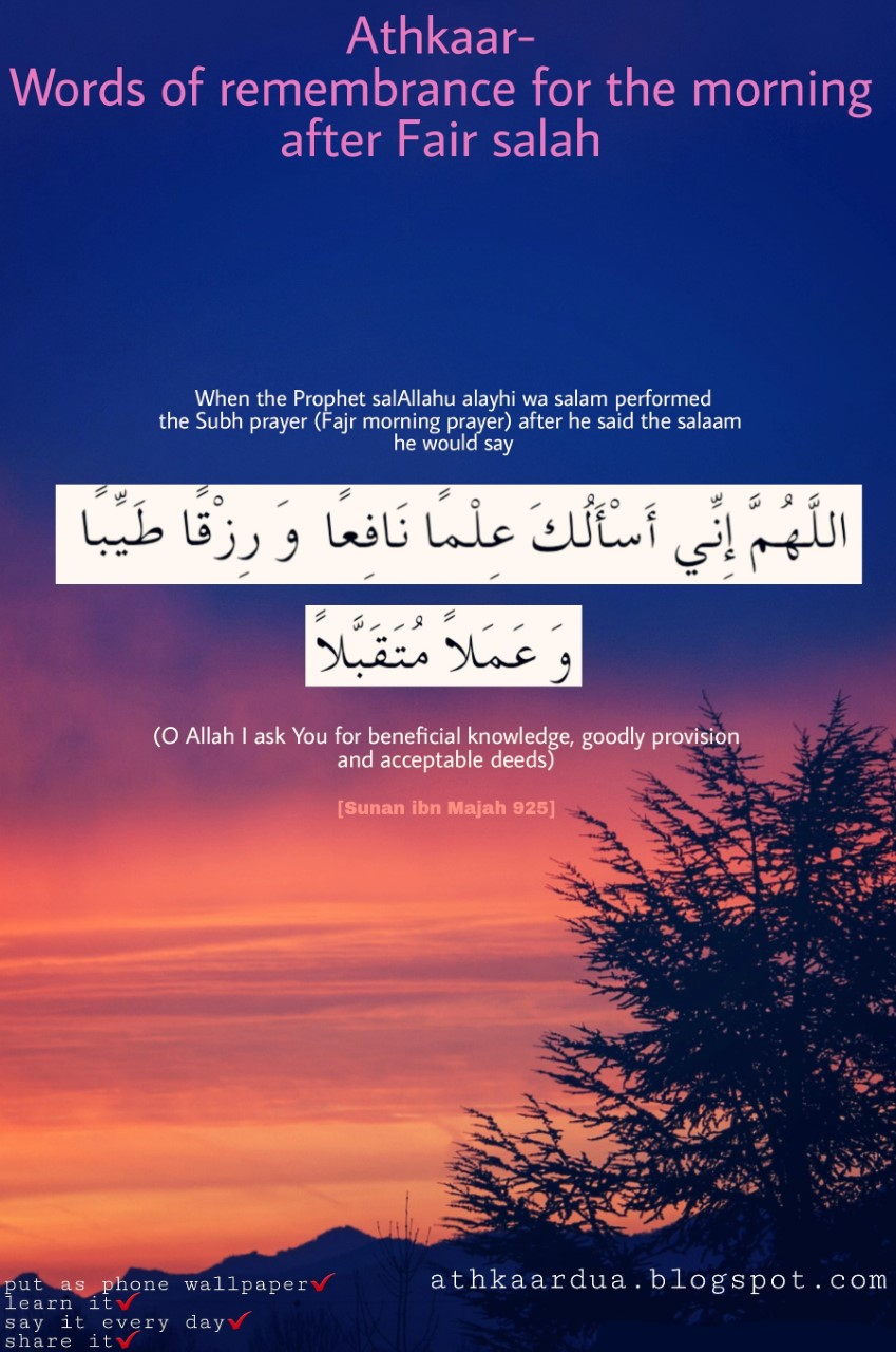 Athkaar dua - words of remembrance for the morning and the evening