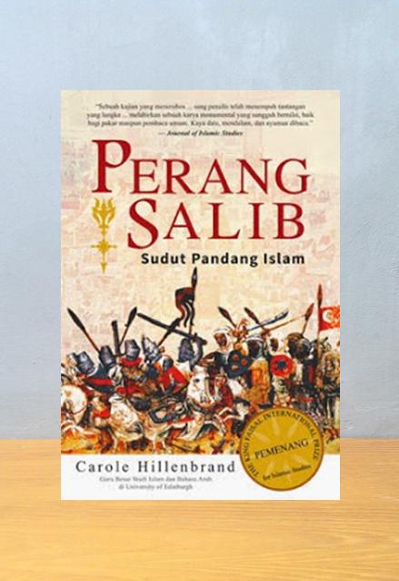 PERANG SALIB [NEW EDITION]: SUDUT PANDANG ISLAM, Carole Hillenbrand