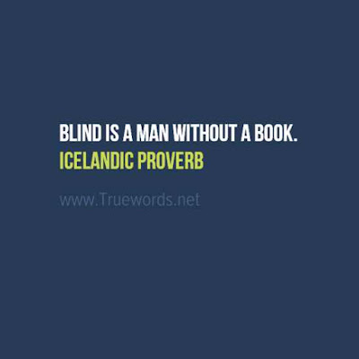 Blind is a man without a book