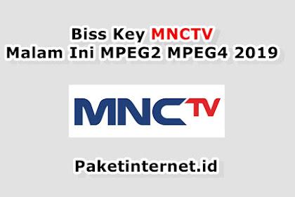 √ Biss Key MNCTV Malam Ini MPEG2 MPEG4 Sport HD Maret 2021