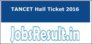 TANCET Hall Ticket 2016