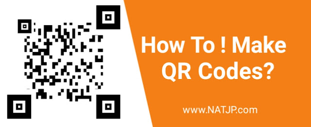 How to make qr codes , How to make qr codes , How to make qr codes , natjp, natjp.com