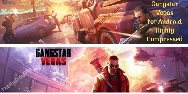Gangstar Vegas Highly Compressed Free Download (APK & OBB