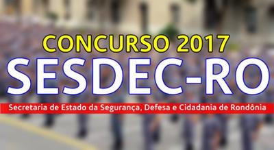 Concurso SESDEC-RO 2017