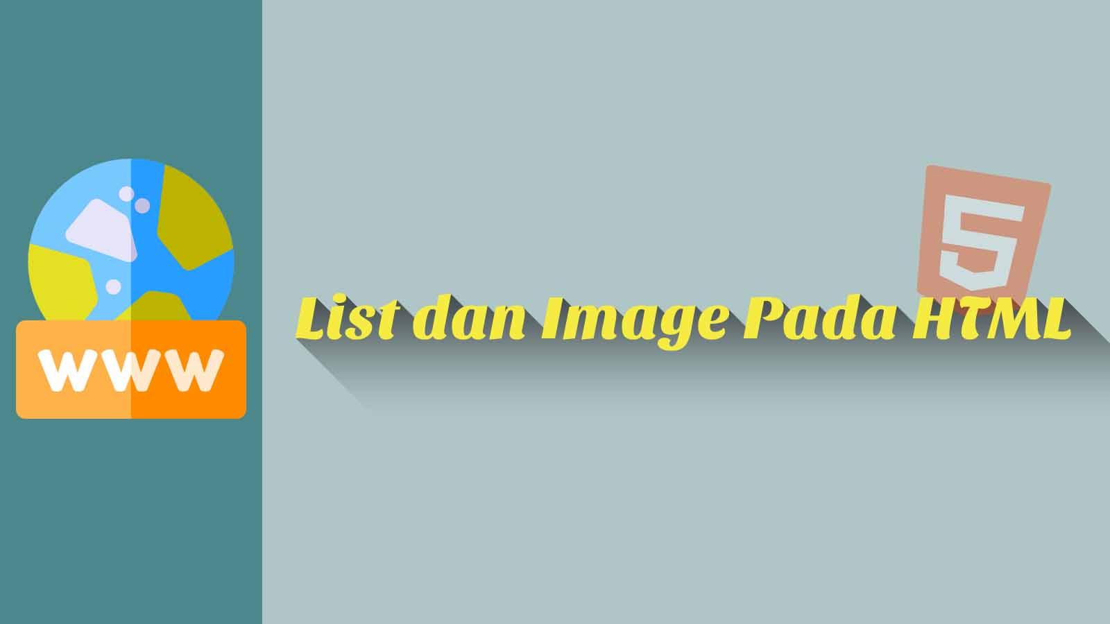 List dan Image Pada HTML
