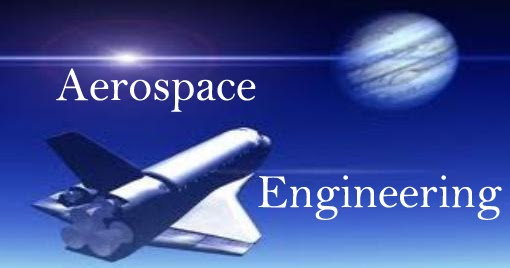 Aerospace/Aeronautical Engineering - Aerospace Engineer, Engineerig - aerospace engineer job description