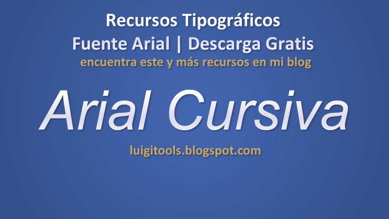 Recursos Tipográficos   Fuente Arial Cursiva Descarga Gratis