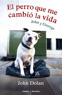 El perro que me cambió la vida John Dolan