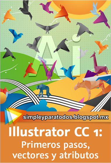 Video2Brain. illustrator CC 1: Primeros pasos/vectores/atributos