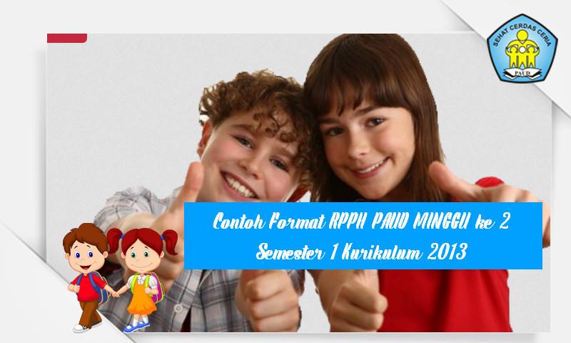Contoh Format RPPH PAUD MINGGU ke 2 Semester 1 Kurikulum 2013