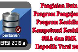 Pengisian Data Program Pengajaran/Program Keahlian/ Kompetensi Keahlian SMA / SMK di Dapodik Versi 2019
