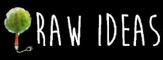 idea, raw, life
