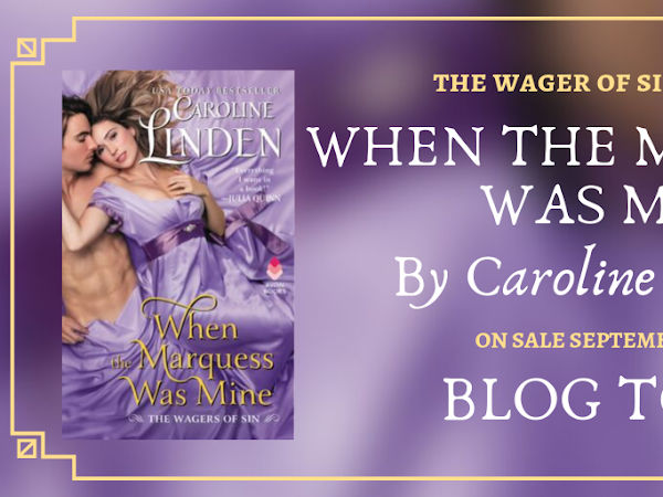 When the Marquess Was Mine by Caroline Linden | Review + Excerpt